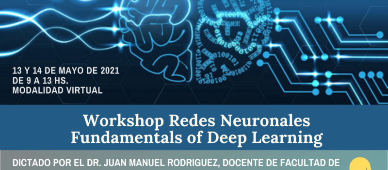 Banner del Workshop Redes Neuronales: Fundamentals of Deep Learning